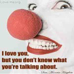 I-love-you,-but-you-don't-know-what-you're-talking-about-quote-image