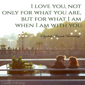 I love you not only for what you are quote image