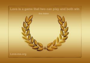Love is a game that two can play and both win quote image